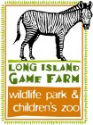 [Long Island Game Farm Logo]